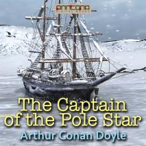 Cover for Captain of the Pole Star, and Other Tales
