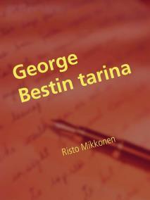 Omslagsbild för George Bestin tarina: Parhaat vuodet Manchesterissa