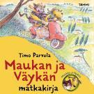 Cover for Maukan ja Väykän matkakirja