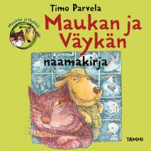 Cover for Maukan ja Väykän naamakirja