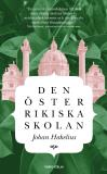 Cover for Den österrikiska skolan : En introduktion till humanistisk nationalekonomi