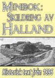 Omslagsbild för Skildring av Halland – Återutgivning av text från 1896