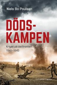 Omslagsbild för Dödskampen. Kriget på östfronten 1941-1945