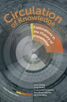 Cover for Circulation of Knowledge : Explorations in the History of Knowledge