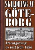 Omslagsbild för Skildring av Göteborg – Återutgivning av text från 1896