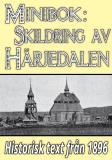 Omslagsbild för Minibok: Skildring av Härjedalen – Återutgivning av text från 1896