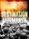 Bokomslag för Destination Murmansk