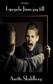Omslagsbild för I spegeln finns jag till