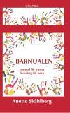 Omslagsbild för Barnualen, en manual för vuxna, livsviktig för barn