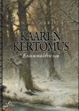 Bokomslag för Kaaren kertomus: Ensimmäinen osa