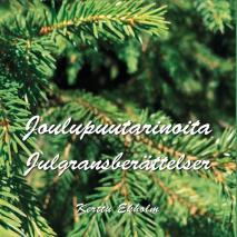 Cover for Joulupuutarinoita: Julgransberättelser