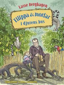 Cover for Filippa & morfar i djurens hus