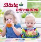 Omslagsbild för Bästa barnmaten: 200 snabba, enkla och nyttiga recept