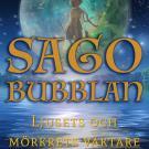 Omslagsbild för Sagobubblan : Ljusets och mörkrets väktare