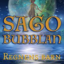 Omslagsbild för Sagobubblan : Regnens barn
