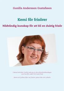 Cover for Kemi för frisörer: Nödvändig kunskap för att bli en duktig frisör