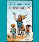 Bokomslag för Future city 1: Ruinstaden