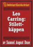 Omslagsbild för Stilettkäppen. Privatdetektiven Leo Carrings märkvärdiga upplevelser.  Återutgivning av text från 1927