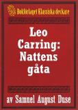Omslagsbild för Nattens gåta. Privatdetektiven Leo Carrings märkvärdiga upplevelser. Återutgivning av text från 1935