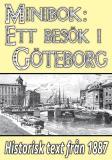 Omslagsbild för Minibok: Ett besök i Göteborg år 1887  – Återutgivning av historisk reseskildring