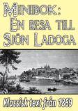 Omslagsbild för Minibok: En resa till sjön Ladoga år 1868 – Återutgivning av historisk text