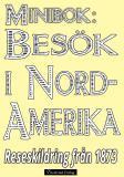 Omslagsbild för Minibok: Resa i Nordamerika år 1873 – Återutgivning av historisk reseskildring