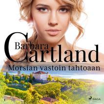 Cover for Morsian vastoin tahtoaan