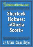 Omslagsbild för Sherlock Holmes: Äventyret med »Gloria Scott» – Återutgivning av text från 1947