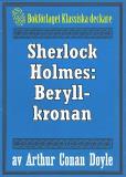 Omslagsbild för Sherlock Holmes: Äventyret med beryllkronan – Återutgivning av text från 1947