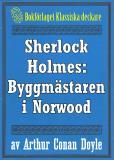 Omslagsbild för Sherlock Holmes: Äventyret med byggmästaren i Norwood – Återutgivning av text från 1930