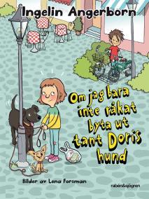Omslagsbild för Om jag bara inte råkat byta ut tant Doris hund