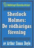 Omslagsbild för Sherlock Holmes: Äventyret med de rödhårigas förening – Återutgivning av text från 1947