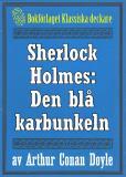 Omslagsbild för Sherlock Holmes: Äventyret med den blå karbunkeln – Återutgivning av text från 1947
