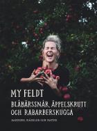 Cover for Blåbärssnår, äppelskrutt och rabarberskugga : Bakning och känslor genom naturen