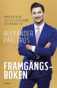 Cover for Framgångsboken : Mina nycklar till ett lyckligare och rikare liv