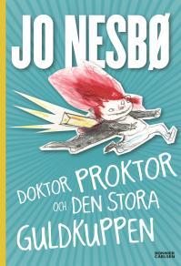 Cover for Doktor Proktor och den stora guldkuppen