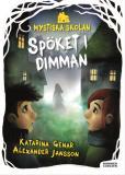 Omslagsbild för Mystiska skolan. Spöket i dimman