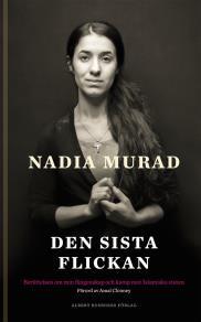 Cover for Den sista flickan : Berättelsen om min fångenskap och kamp mot Islamiska staten