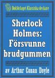 Omslagsbild för Sherlock Holmes: Äventyret med den försvunne brudgummen – Återutgivning av text från 1947