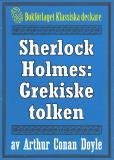 Omslagsbild för Sherlock Holmes: Äventyret med den grekiske tolken – Återutgivning av text från 1947