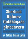 Omslagsbild för Sherlock Holmes: Äventyret med den guldbågade pincenezen – Återutgivning av text från 1904