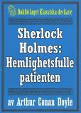 Omslagsbild för Sherlock Holmes: Äventyret med den hemlighetsfulle patienten – Återutgivning av text från 1947