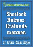 Omslagsbild för Sherlock Holmes: Äventyret med den krälande mannen – Återutgivning av text från 1923