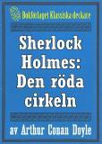 Omslagsbild för Sherlock Holmes: Äventyret med den röda cirkeln – Återutgivning av text från 1915