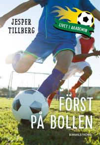 Cover for Livet i akademin 2 - Först på bollen