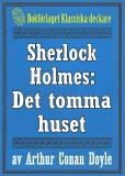Omslagsbild för Sherlock Holmes: Äventyret med det tomma huset – Återutgivning av text från 1930