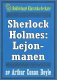 Omslagsbild för Sherlock Holmes: Äventyret med lejonmanen – Återutgivning av text från 1926