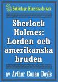 Omslagsbild för Sherlock Holmes: Äventyret med lorden och hans amerikanska brud – Återutgivning av text från 1947