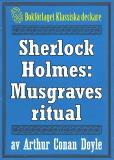 Omslagsbild för Sherlock Holmes: Äventyret med Musgraves ritual – Återutgivning av text från 1947