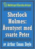 Omslagsbild för Sherlock Holmes: Äventyret med svarte Peter – Återutgivning av text från 1904